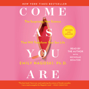 Come As You Are: Revised and Updated (Unabridged)