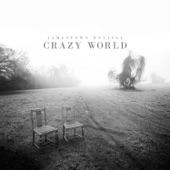 Jamestown Revival - Crazy World (Judgement Day)
