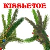 KISSLETOE Single