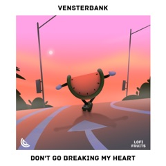 Don't Go Breaking My Heart - Single