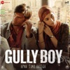 Gully Boy Original Motion Picture Soundtrack