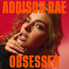 Addison Rae - Obsessed artwork