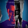 Batman v Superman: Dawn of Justice (Original Motion Picture Soundtrack) [Deluxe]