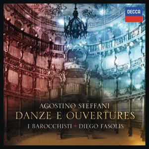 Diego Fasolis & I Barrochisti - Steffani: Danze E Ouvertures