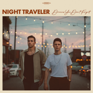 NIGHT TRAVELER - Dreams You Don't Forget