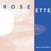 Rose Ette - So Close