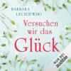 Barbara Leciejewski - Versuchen wir das GlГјck Grafik