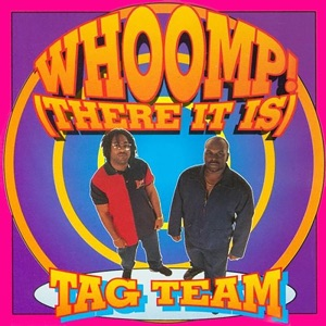 Whoomp! (There It Is) - Single
