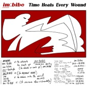 IMBIBE - Time Heals Every Wound