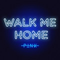 Ireland Top 10 Pop Songs - Walk Me Home - P!nk