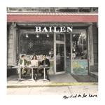BAILEN - Bottle It Up