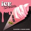 BLACKPINK & Selena Gomez - Ice Cream artwork