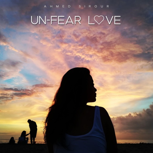 Cover art for Un-Fear Love