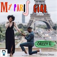 SLIZZY E - My Paris Girl - Single