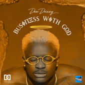 Business With God - Dan Drizzy