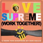 Ron Gallo - Love Supreme (Work Together!)