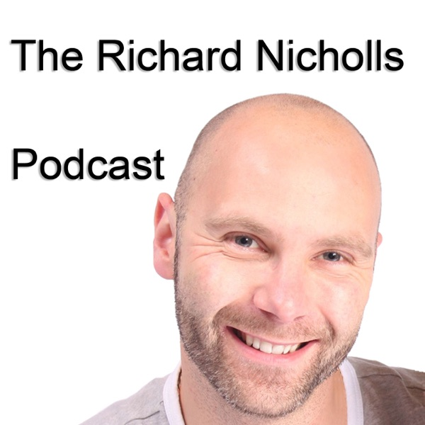 The Richard Nicholls Podcast