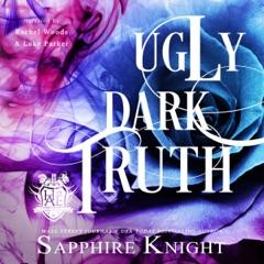 Ugly Dark Truth: Reverse Harem/Light Bully/High School (Harvard Academy Elite) (Unabridged)