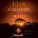 John Grisham - Sooley: A Novel (Unabridged)