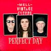 Mell & Vintage Future - Perfect Day kunstwerk