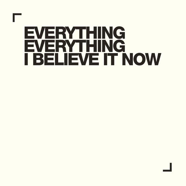 I Believe It Now - Single