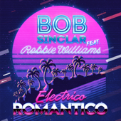 Electrico Romantico (feat. Robbie Williams)