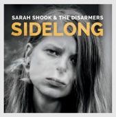 Sarah Shook & the Disarmers - Make It Up to Mama