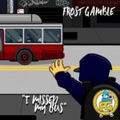 I Missed My Bus