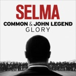 """Glory (From the Motion Picture """"Selma"""") - Single"""