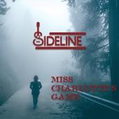 Sideline - Miss Charlottes Game