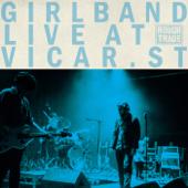 Live At Vicar Street - Girl Band