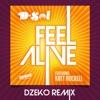 Feel Alive (feat. Katt Rockell) [Dzeko Remix] - Single