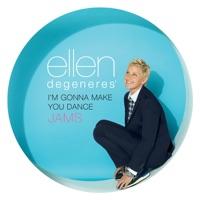 Ellen DeGeneres' I'm Gonna Make You Dance Jams
