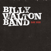 Cold Day in Hell - Billy Walton Band