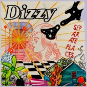 Dizzy - Sunflower, Are You There?