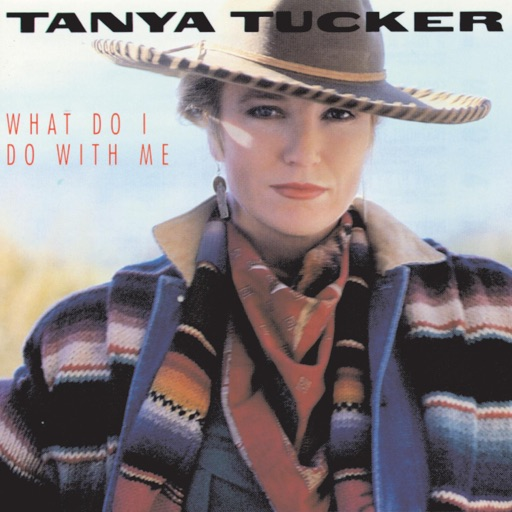 Art for (Without You) What Do I Do With Me by Tanya Tucker