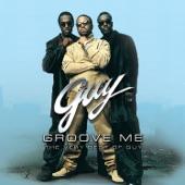 Guy - Groove Me