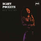 Scary Pockets - Walk This Way