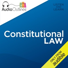 Constitutional Law: Developed for Law School Exams and the Multistate Bar (Unabridged)
