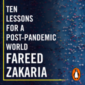 Ten Lessons for a Post-Pandemic World