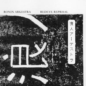 Redeye Reprisal (feat. Mark de Clive-Lowe, Wataru Hamasaki, Kohei Ando, Ruike Shinpei, Sauce 81, Tsuyoshi Kosuga, Kobayashi Shinju & Nobuaki Fuji) - Single