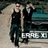 Erre XI (Exclusive Track Version)