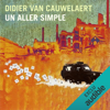 Didier van Cauwelaert - Un aller simple artwork