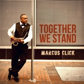 Marcus Click - Together We Stand