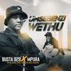 Busta 929 & Mpura - Umsebenzi Wethu (feat. Zuma, Mr JazziQ, Lady Du & Reece Madlisa) artwork
