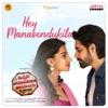 Hey Manasendukila From Ichata Vahanumulu Niluparadu Single