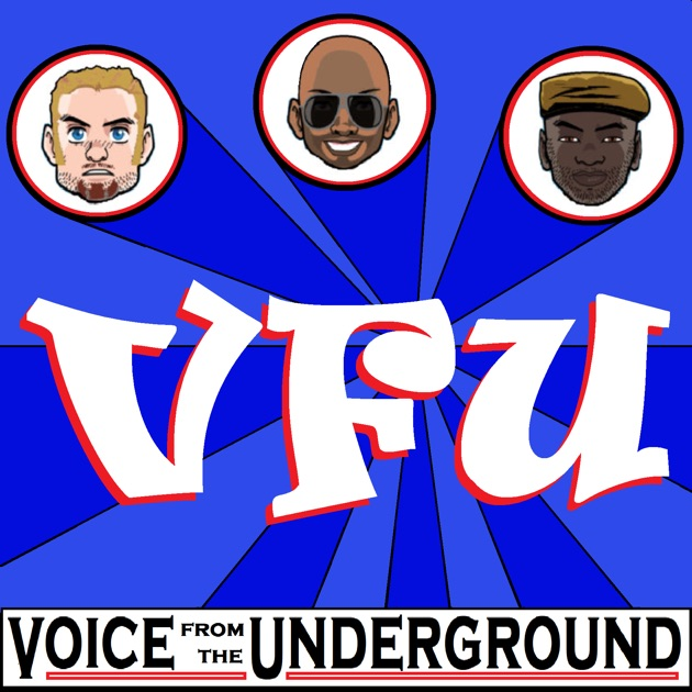 Voice From The Underground The Podcast By Vfu Podcast On Apple Podcasts