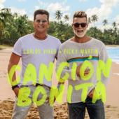 Canción Bonita - Carlos Vives & Ricky Martin