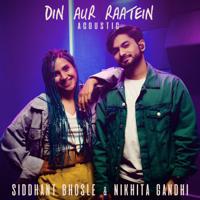 Siddhant Bhosle & Nikhita Gandhi - Din Aur Raatein (Acoustic)