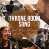 People & Songs - Throne Room Song (feat. May Angeles, Ryan Kennedy & The Emerging Sound)  artwork